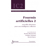 Fourmis artificielles, volume 2 (traité IC2)