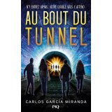 Au bout du tunnel