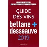 Guide des vins Bettane + Desseauve