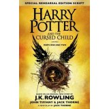Harry Potter and the Cursed Child Parts 1 & 2 - The Official Script Book of the Original West End Prod