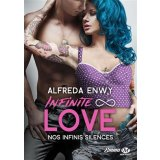 Infinite Love Tome 3 - Nos infinis silences