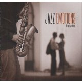 JAZZ EMOTIONS : BALLADES