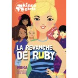 Kinra Girls Tome 22 - La revanche de Ruby