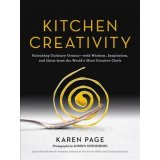 Kitchen creativity: unlocking culinary genius with wisdom, inspiration, and ideas from the world's m