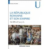 La République romaine et son empire - 509-31 av. J.-C.