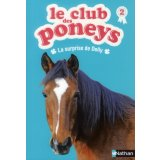 Le club des poneys Tome 2 - La surprise de Dolly