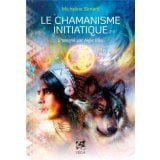 Le chamanisme initiatique
