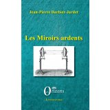 Les miroirs ardents