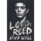 Lou Reed, the Life