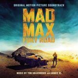 MAD MAX: FURY ROAD PICTURE SOUNDTRACK)