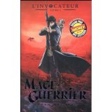 L'invocateur Tome 3 - Mage-guerrier