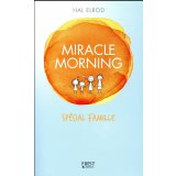 Miracle morning - Spécial famille