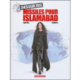 Insiders Tome 3 - Missiles pour Islamabad
