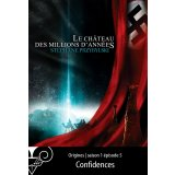 Origines S01E05 : Confidences