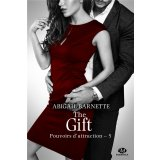 Pouvoirs d'attraction Tome 5 - The Gift