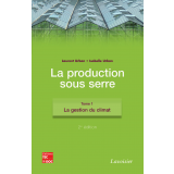 Production sous serre - tome 1