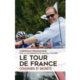 Le Tour de France - Coulisses et secrets