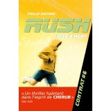 Rush Tome 6 - Mise a mort