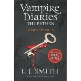 Vampire Diaries Tome 6 - Shadow Souls