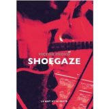 Shoegaze - My Bloody Valentine, Slowdive, Ride etc.