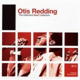 THE DEFINITIVE SOUL COLLECTION : OTIS REDDING