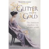 The Glitter and the Gold - The American Duchess - In Her Own Words