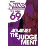Bleach Tome 69 - Against the Judgement