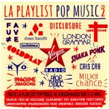 VIRGIN RADIO LA PLAYLIST POP MUSIC VOL.2