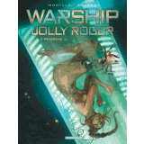 Warship Jolly Roger Tome 3 - Revanche