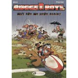 The Rugger Boys Tome 1 - Why are we here again?