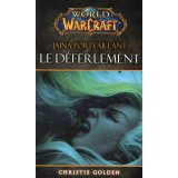 World of Warcraft - Jaina Portvaillant : le déferlement