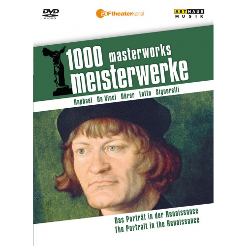 1000 MASTERWORKS THE GREAT MUSEUMS PORTRAIT IN THE RENAISSANCE