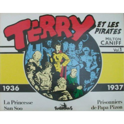 Terry et les pirates Tome 1 - 1936-1937
