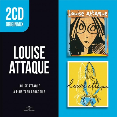 Mouise attaque : Louise attaque - A plus tard crocodile