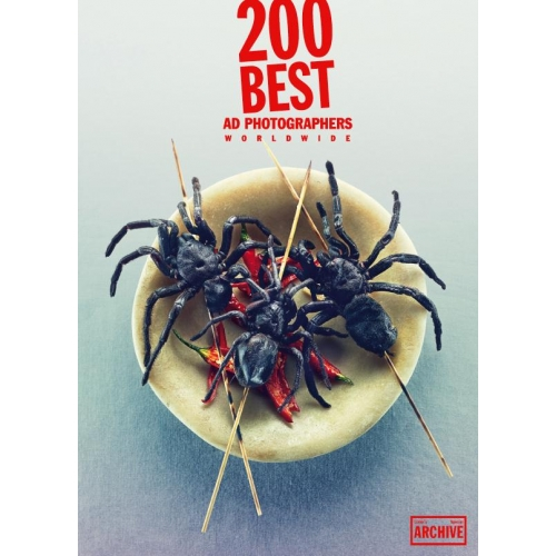 Lürzer's Int'l Archive Special - 200 Best ad Photographers worldwide