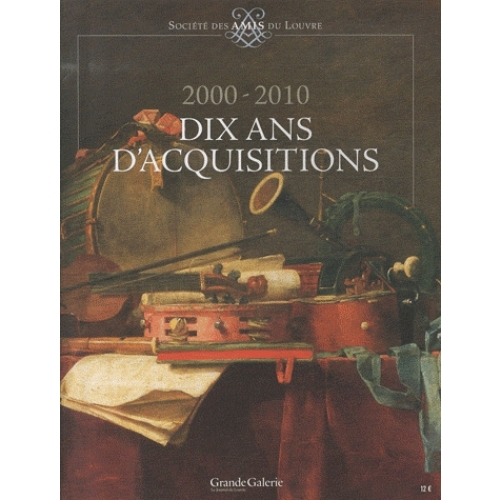 2000-2010, dix ans d'acquisitions