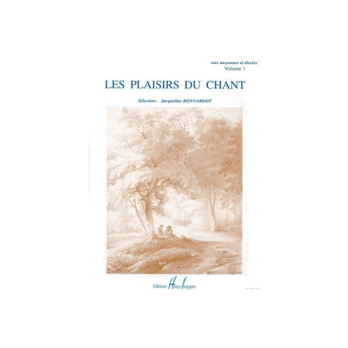 Les plaisirs du chant vol.1