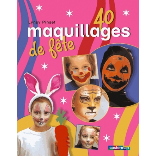 40 Maquillages de fête