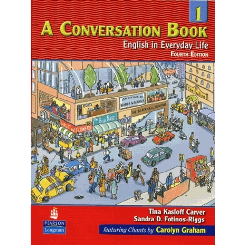 A Conversation Book 1 : English in Everyday Life. - Fourth edition
