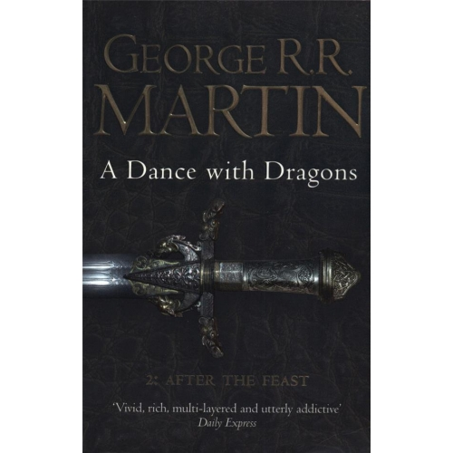 A Dance With Dragons - Part 2 : After the Feast - Book 5 of a Song of Ice and Fire
