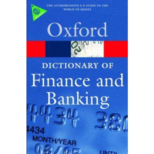 A Dictionary of Finance and Banking Fourth Edition