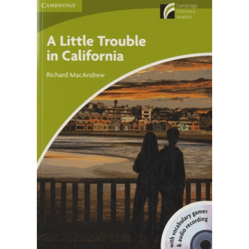 A Little Trouble in California