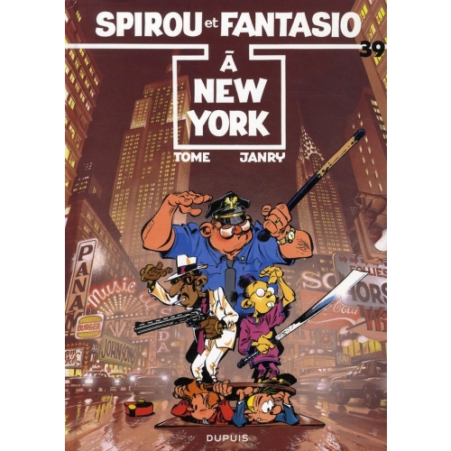 Spirou et Fantasio Tome 39 - A New York