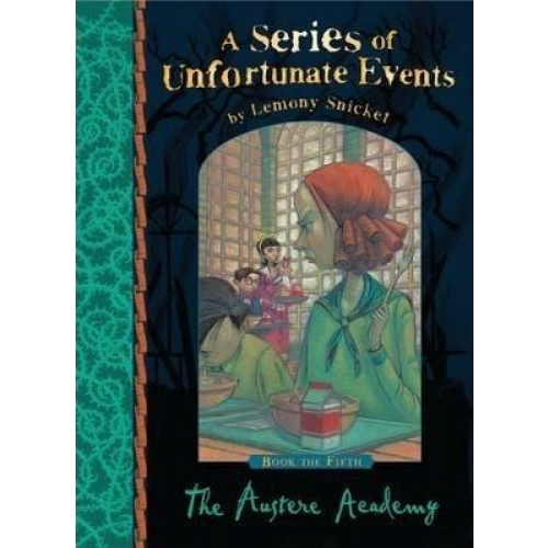 A Series of Unfortunate Events (en anglais) Book 5 - The Austere Academy
