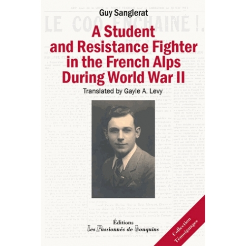 A student and resistance fighter in the french alps during world war ii