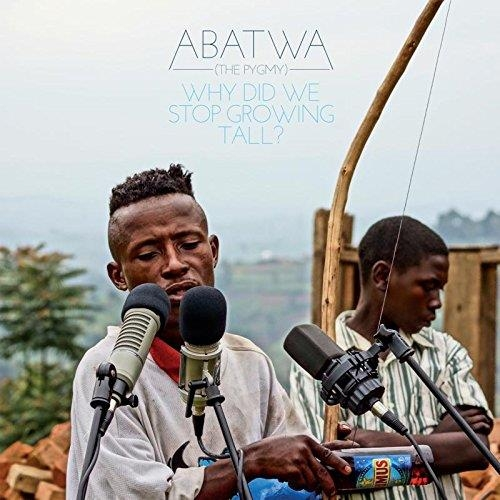 ABATWA THE PYGMY WHY DID WE STOP GROWING TALL?