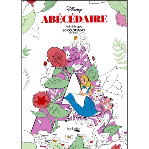 Disney Abecedaire 60 Coloriages Anti Stress