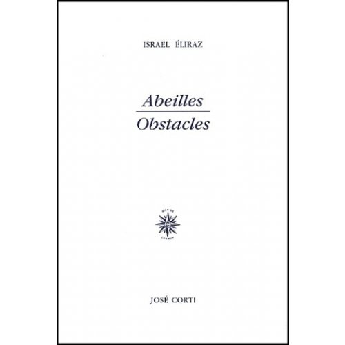Abeilles - Obstacles