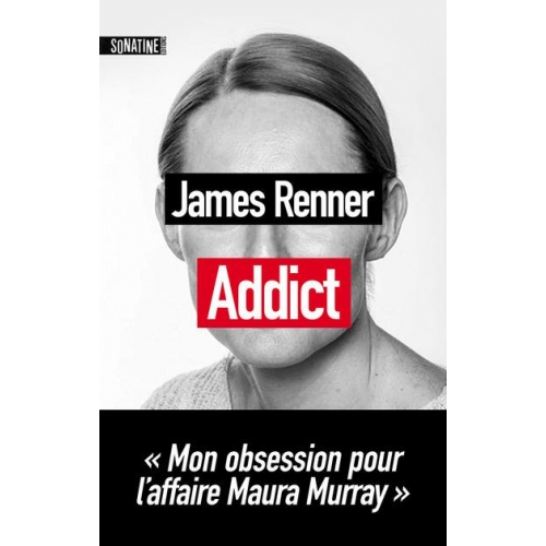 Addict - Mon obsession pour l'affaire Maura Murray