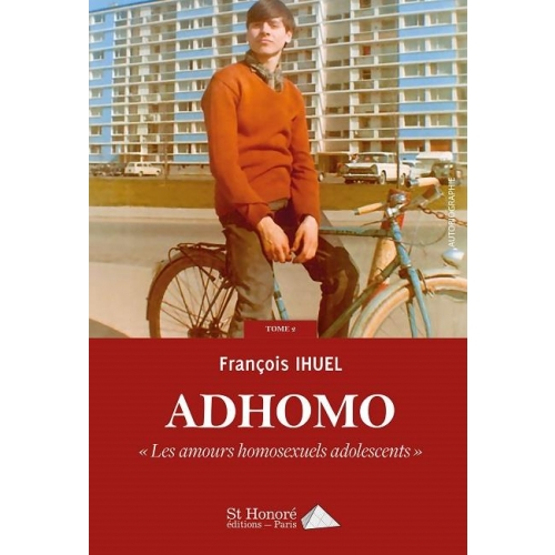 Adhomo Tome 2 - Les amours homosexuels adolescents